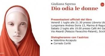 """""""Dio odia le donne"""". Giuliana Sgrena presenta il suo libro a Marina di Ragusa e Scicli"""