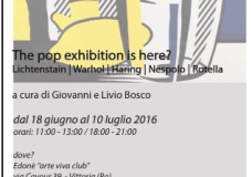 "Vittoria –  Edoné ""Arte Viva Club""presentano: The pop exhibition is here?"