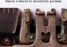 """Ragusa – Al Feliciano Rossitto si presenta """"Non è un paese per onesti. Storia e storie di socialisti perbene""""."""