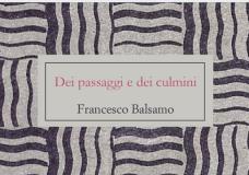 Modica – Dei Passaggi e dei Culmini: la mostra di Francesco Balsamo