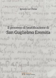 il-processo-di-beatificazione-di-san-guglielmo-eremita